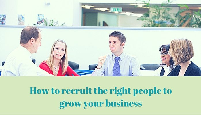 Recruitment: How to recruit the right people