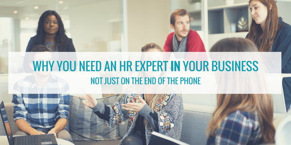 Why You Need An HR Expert IN Your Business