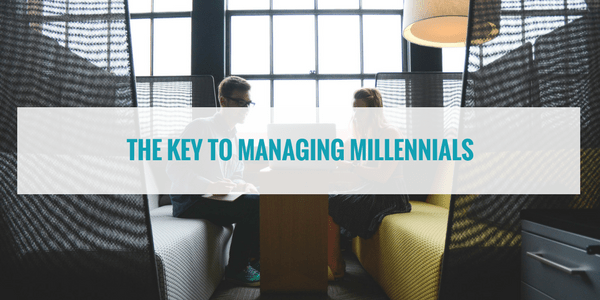 The Key to Managing Millennials