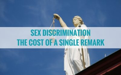 Sex Discrimination and the cost of a single remark
