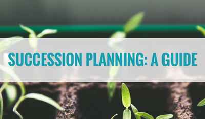 Succession Planning – A How to Guide