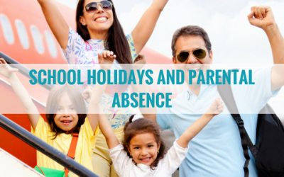 School Holidays and Parental Absence
