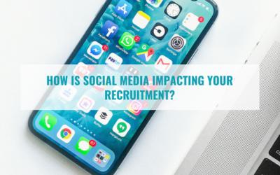 How is Social Media Impacting Recruitment?