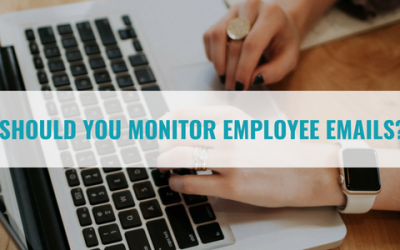 Should You Monitor Employee Emails?