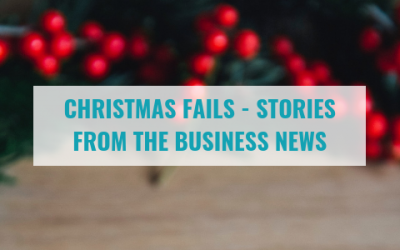 Christmas Fails – Stories From the Business News